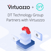 DT Technology Group Partners with Virtuozzo to Accelerate Transformation into a Leading Digital Platform Enabler